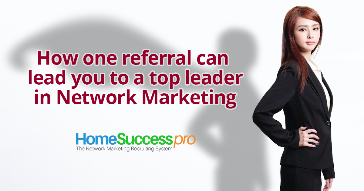 How one referral can lead you to a top networker